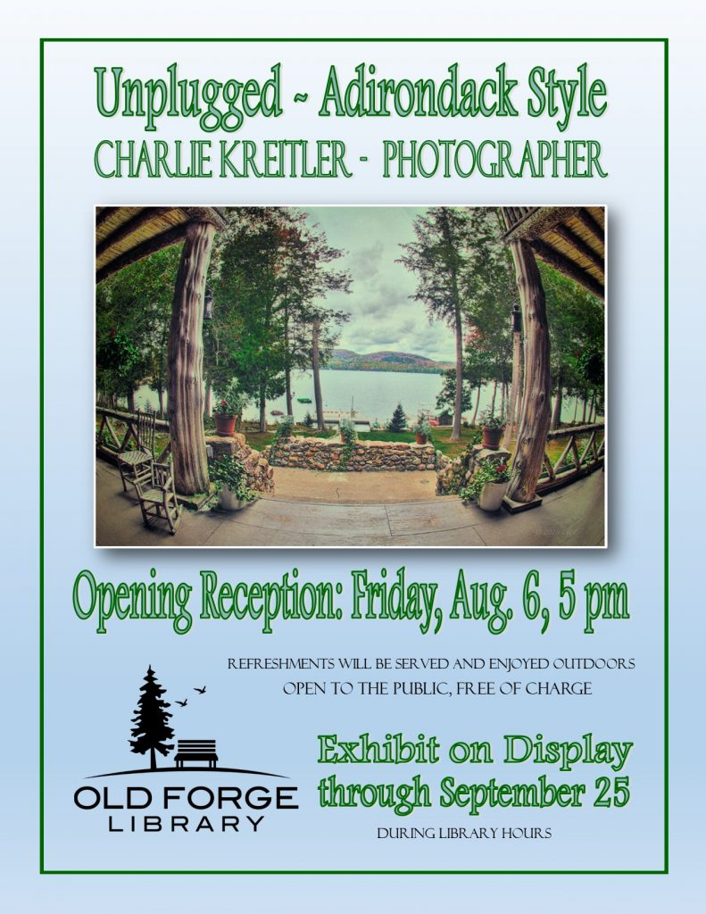 Unplugged: Adirondack Style Photography Exhibit by Charles Kreitler ~ Opening Reception